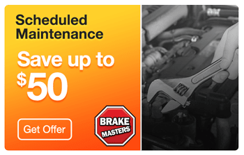 Brake Masters Phoenix Scheduled Maintenance Coupon